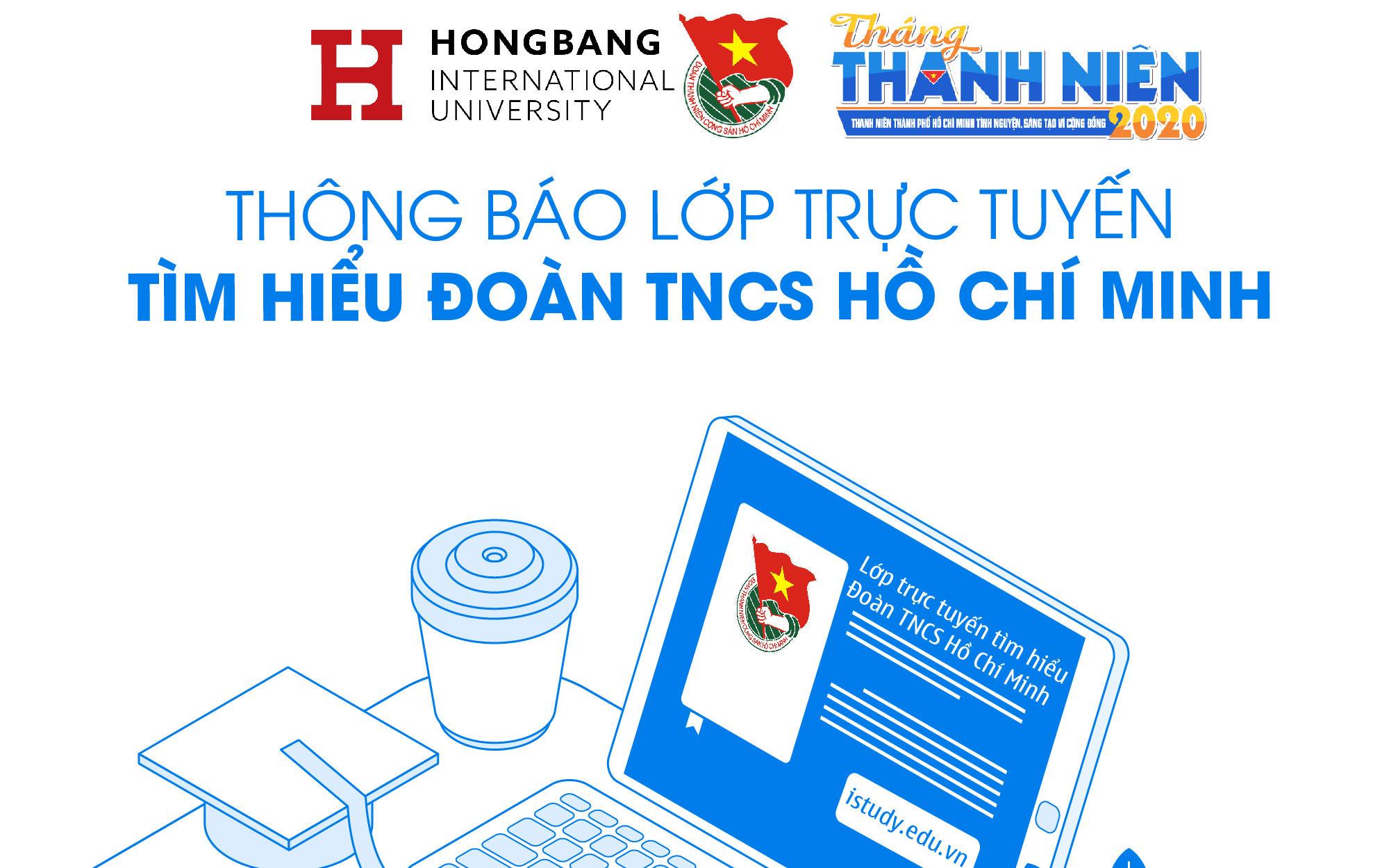 """Lớp trực tuyến """"Tìm hiểu Đoàn TNCS Hồ Chí Minh"""" – Trường ĐHQT Hồng Bàng"""