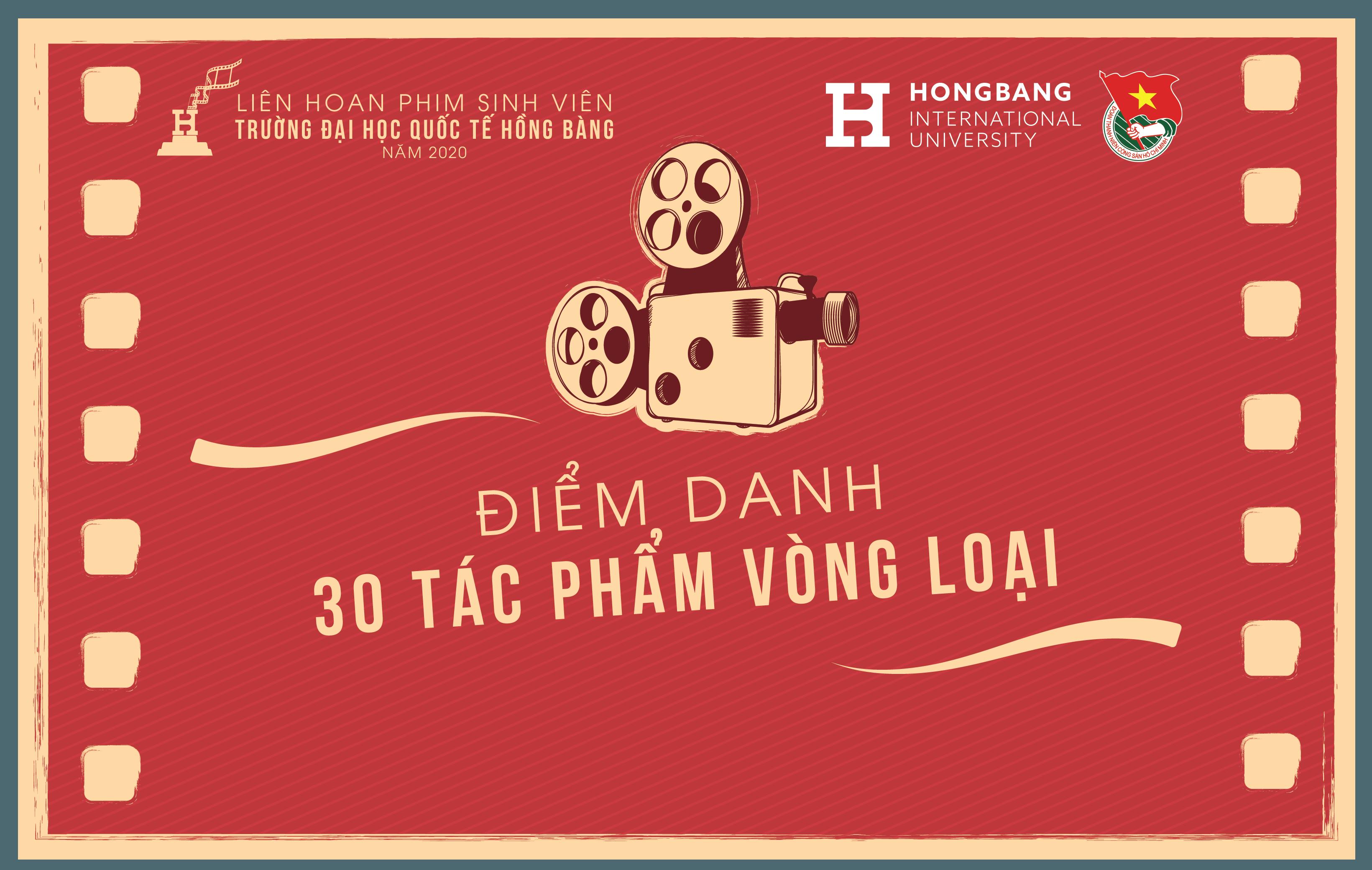 Điểm danh 30 tác phẩm tham dự HIU Film Festival