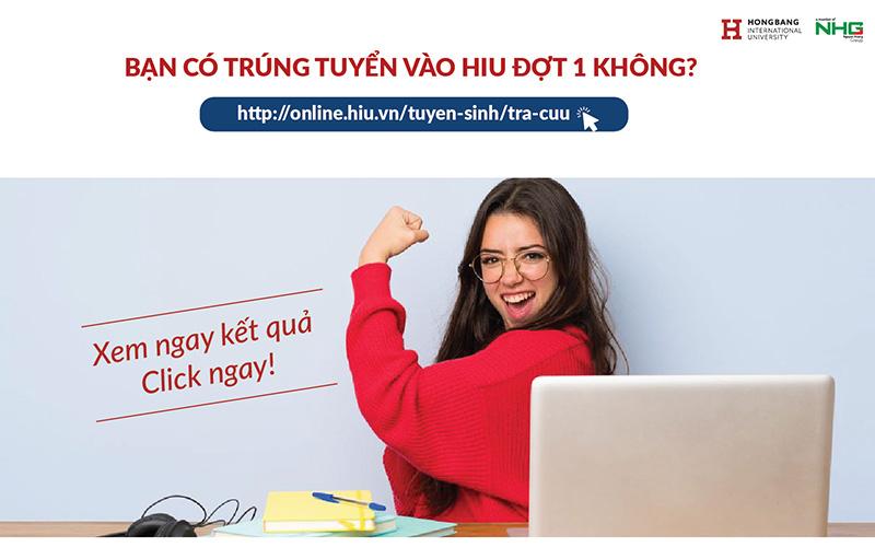 Đại học Quốc tế Hồng Bàng công bố kết quả trúng tuyển theo phương thức xét học bạ đợt 1