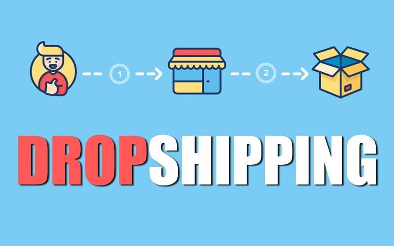 Mô hình Dropshipping khởi nghiệp kiếm tiền online không vốn