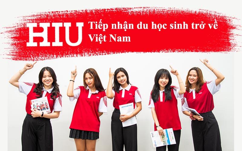 Đại học Quốc tế Hồng Bàng thông báo tiếp nhận du học sinh trở về Việt Nam