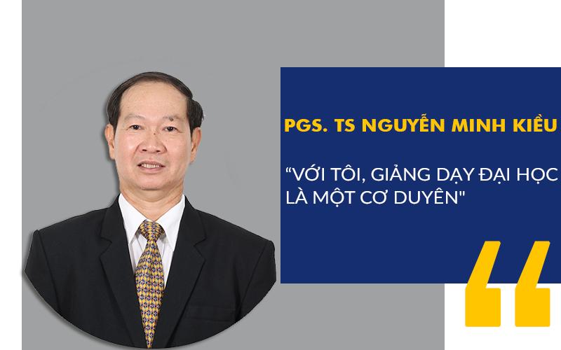"""PGS. TS Nguyễn Minh Kiều: """"Với tôi, giảng dạy đại học là một cơ duyên"""""""
