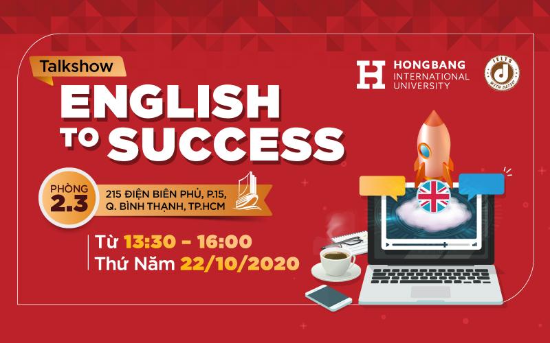 ENGLISH to SUCCESS và tầm quan trọng của tiếng Anh trong thời đại mới.