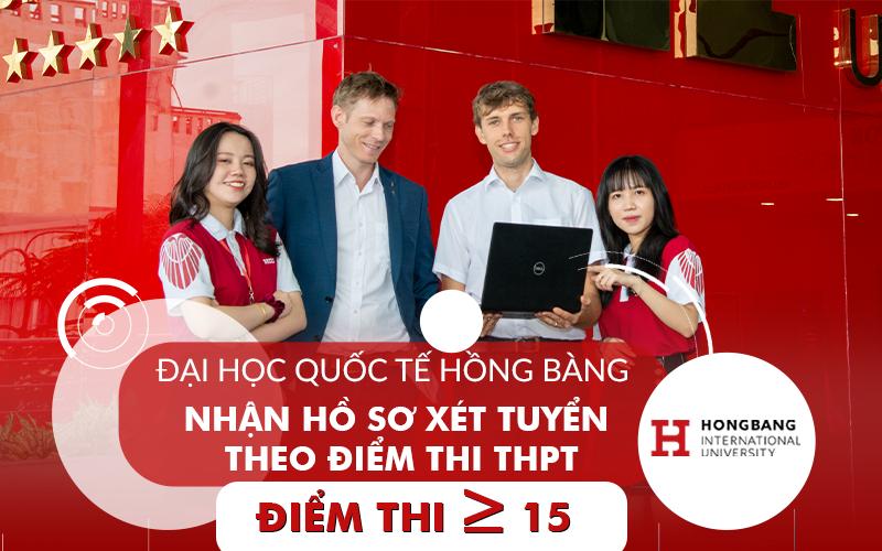 Đại học Quốc tế Hồng Bàng nhận hồ sơ xét tuyển theo điểm thi THPT từ 15 điểm
