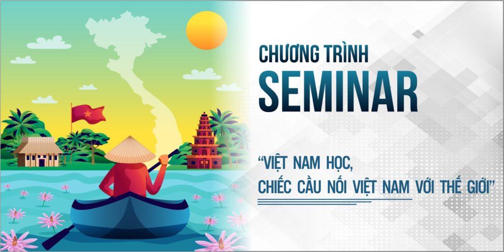 """Chương trình Seminar  """"Việt Nam Học, chiếc cầu nối Việt Nam với thế giới"""" – Ngày 08/01/2021"""