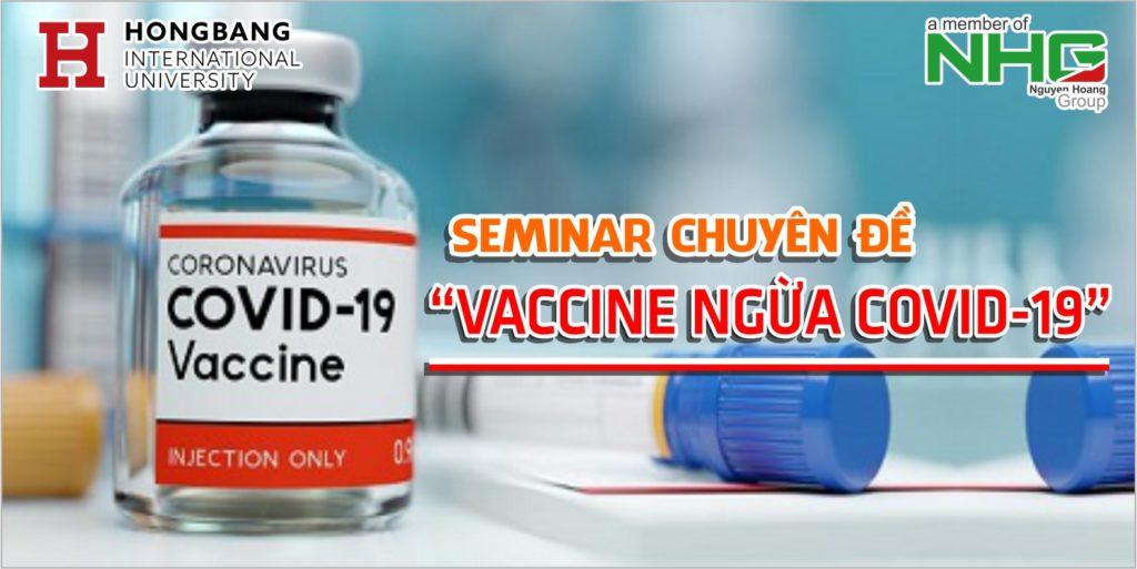 """Seminar chuyên đề """"Vaccine ngừa COVID-19"""" – Ngày 20/1/2021"""