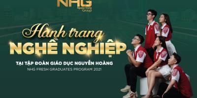 Tập đoàn giáo dục Nguyễn Hoàng tuyển dụng thực tập sinh tài năng 2021