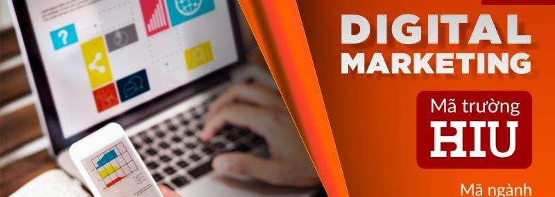 Ngành Digital Marketing Trường Đại học Quốc tế Hồng Bàng