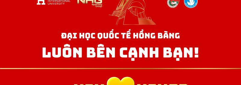 Đại học Quốc tế Hồng Bàng luôn bên bạn