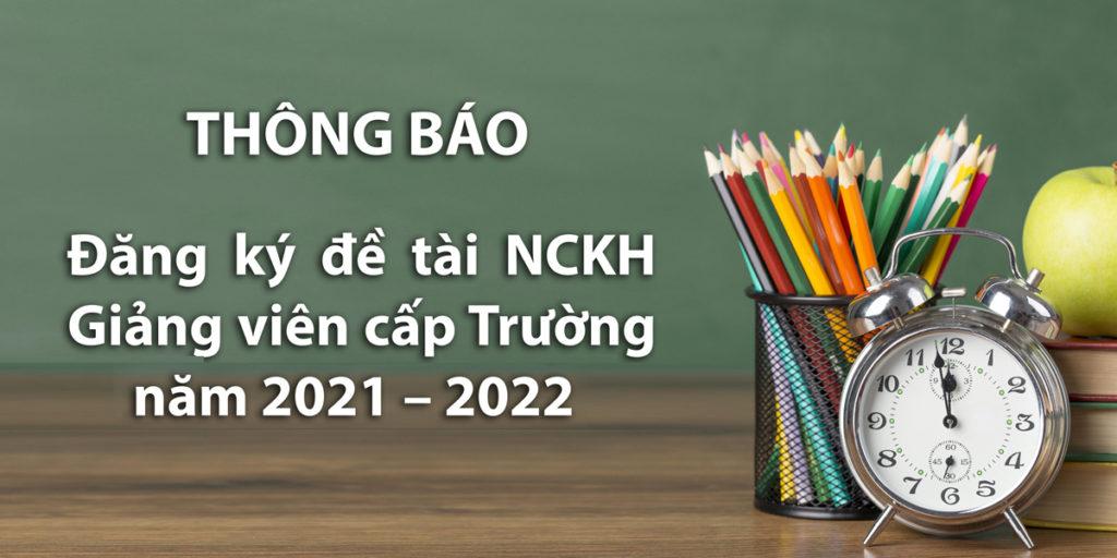 Đăng ký đề tài NCKH Giảng viên cấp Trường năm 2021 – 2022