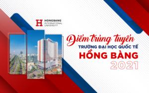 HIU công bố điểm chuẩn trúng tuyển theo điểm thi THPT 2021