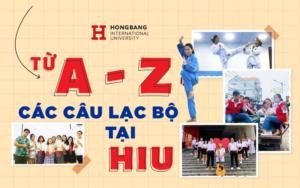 Điểm danh A-Z các CLB siêu hot tại HIU