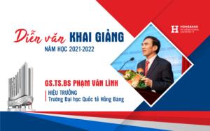 Diễn văn khai giảng năm học 2021-2022 của Hiệu trưởng ĐHQT Hồng Bàng